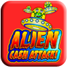 Alien Cash Attack Slot Machine