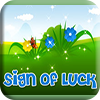 Sign of Luck Slot Machine