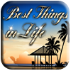 Best Things in Life Slot Machine