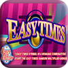 Easy Times Slot Machine