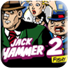 Jack Hammer 2 - Fishy Business Slot Machine