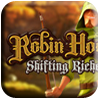 Robin Hood - Shifting Riches Slot Machine