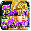 Enchanted Mermaid Free Slots Demo