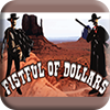 Fistful of Dollars Slot Machine