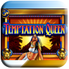 Temptation Queen Slot Machine
