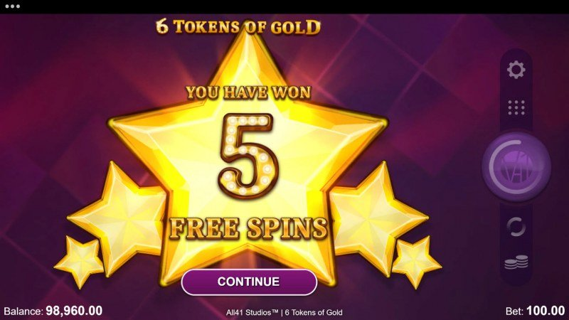 6 Tokens of Gold :: 5 free spins awarded