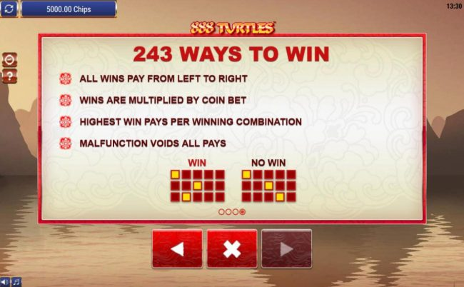 243 Ways to Win. All wins pay from left to right.