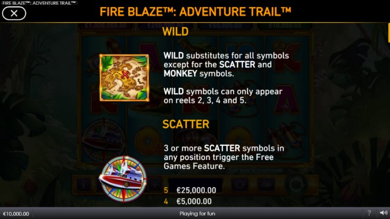 Adventure Trail Fire Blaze Jackpots :: Wild and Scatter Rules