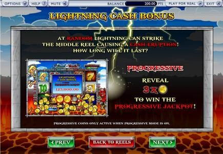 lightning cash bonus, at random lightning can strike the middle reel causing a cash eruption