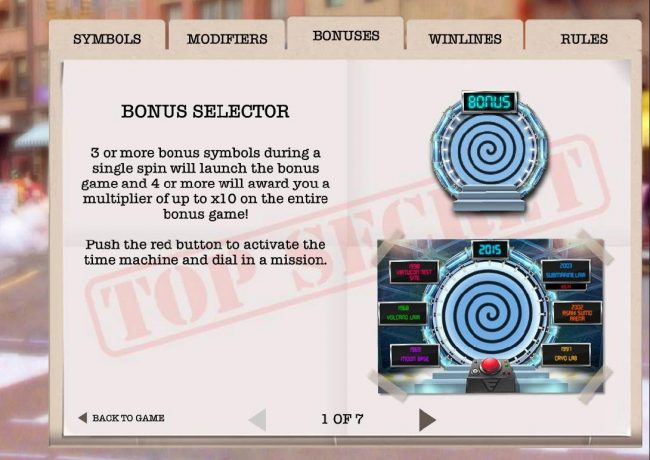 3 or more bonus selector symbols during a single spin will launch the bonus game and 4 or more will award you a multiplier of up to x10 on the entire bonus game!