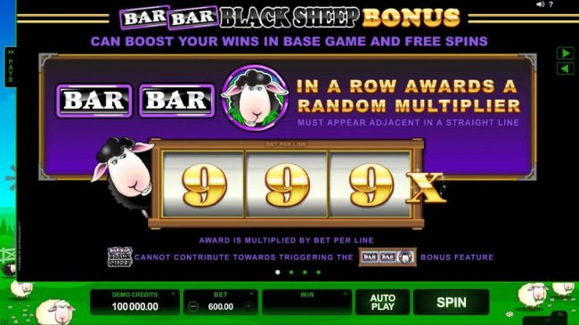 Bar Bar Black Sheep 5 Reels :: Bar Bar Black Sheep Bonus - Can boost your wins in base game and free spins. Bar, Bar, Black Sheep in a row awards random multiplier.