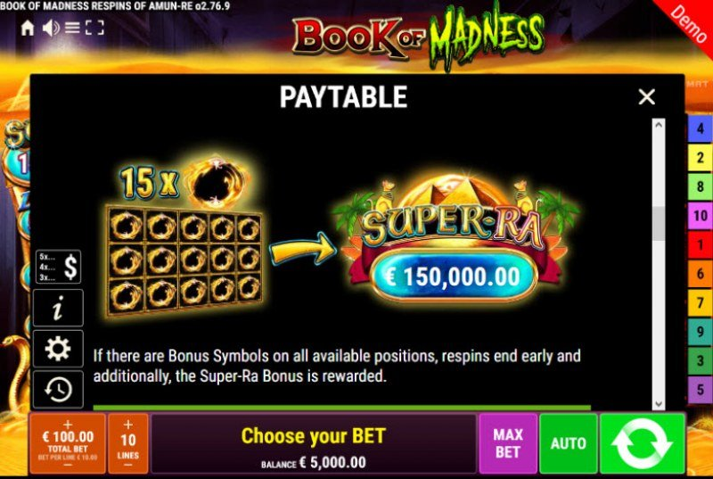 Book of Madness Roar Respins of Amun Re :: Fill of 15 reel positions and win the Super-Ra jackpot
