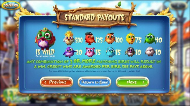 Slot game symbols paytable - Any combination of 3 or more matching birds will reult in a win. Credit wins are awarded per bird.
