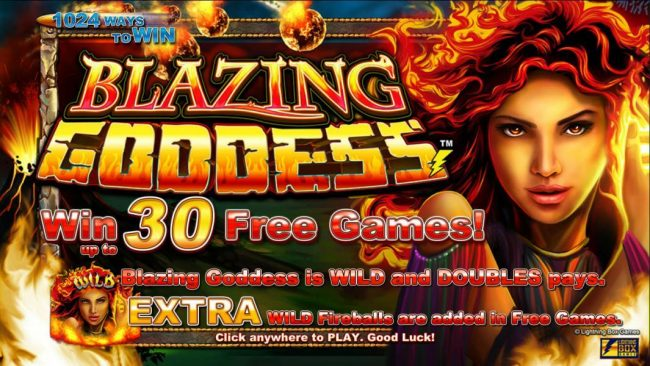 Blazing Goddess :: Win up to 30 Free Games! Wild Blazing Goddess is wild and double Pays. Extra Wild Fireballs are added in Free Games.