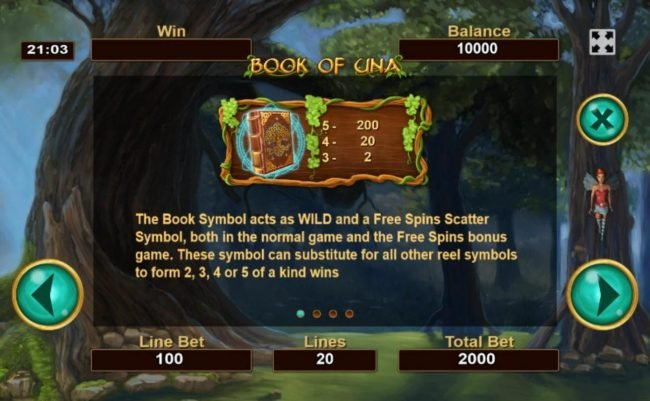 The book symbols acts as wild and a free spins scatter symbol, both in the normal game and the free spins bonus game. This symbol can substitute for all other reel symbols to form 2, 3, 4 or 5 of a kind wins.