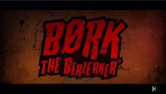 Bork the Berzerker :: Spalsh Screen Video Clip.
