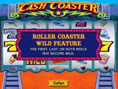Cash Coaster :: Roller Coaster Wild Feature - The first, last or both reels may become wild.