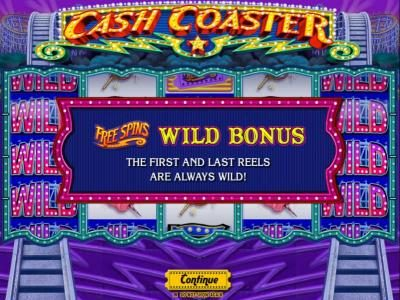 Cash Coaster :: Free Spins Wild Bonus - The first and last reels are always wild.