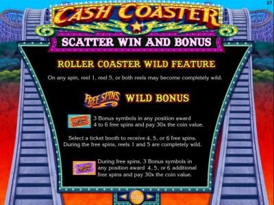 Cash Coaster :: Roller Coaster Wild feature. and Free Spins Wild Bonus game rules.