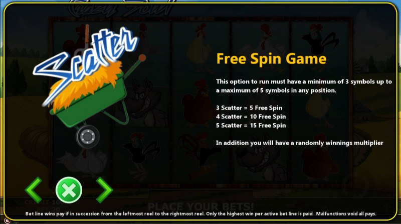 Crazy Fowl :: Free Spins Rules