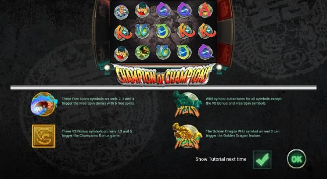 fetures include a Free Spins Bonus, a Champions Bonus Game., a Golden Dragon feature and wild symbol.
