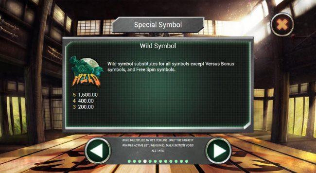 Dragon Wild symbol substitutes for all symbols except Versus Bonus symbols and Free Spin symbols.