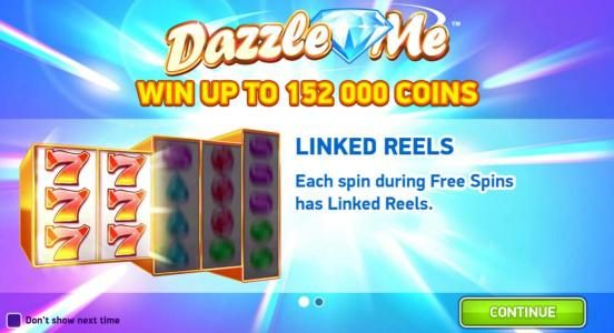 Cheeky Riches featuring the Video Slots Dazzle Me with a maximum payout of $152,000