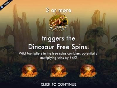 Three or more dinosaur scatter symbols triggers the Dionosaur Free Spins. Wild multipliers in the free spins combine, potentially multiplying wins by 64x.