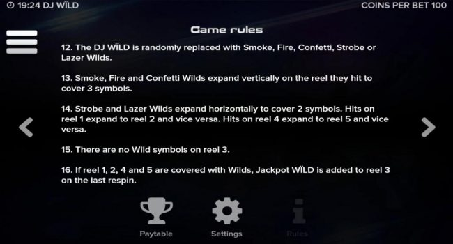 DJ Wild :: General Game Rules - The DJ Wild is randomly replaced with Smoke, Fire, Confetti, Strobe or Lazer Wilds.