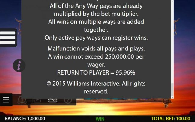 General Game Rules - A win cannot exceed 250,000.00 per wager. return to Player = 95.96%