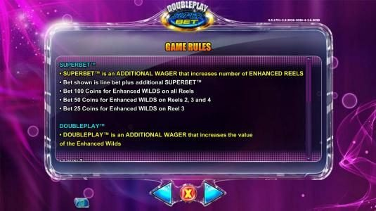 SuperBet is an additional wager that increases number of enhanced reels