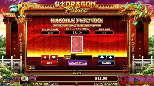 Dragon Palace :: Gamble feature game board is available after every winning spin. For a chance to increase your winnings, select the correct color or suit of the next card or take win.