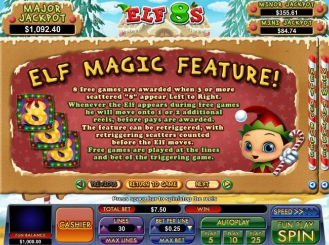 Elf Magic feature - 8 free games are awarded when 3 or more scattered 8s appear left to right.