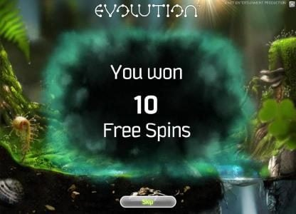 Evolution :: 10 free spins have been awarded