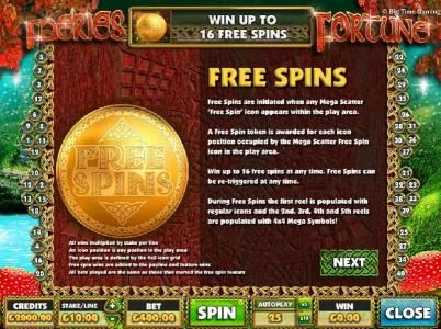 Faeries Fortune :: Free Spins are indicated when any Mega Scatter Free Spin icon appears within the play area. A free spin token is awarded for each icon position occupied be the Mega Scatter Free Spin icons in the play area.