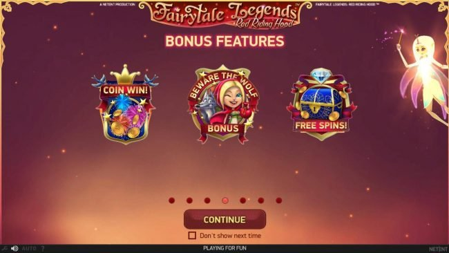 Bonus Features Include - Coin Win, Beware the Wolf Bonus and Free Spins.