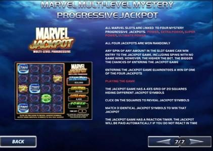 all marvel slots are linked to four mystery progressive jackpots. all four jackpots are won randomly