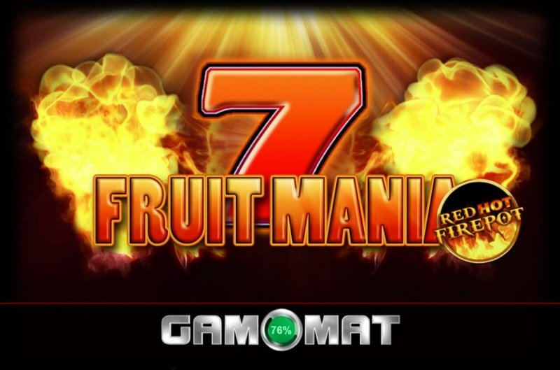 Fruit Mania Red Hot Fire Pot :: Introduction