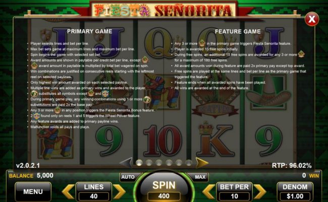Fiesta Senorita :: General Game Rules - The theoretical average return to player (RTP) is 96.02%.