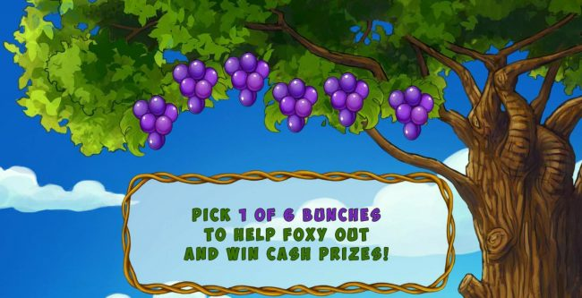 Pick 1 of 6 bunches to help Foxy out and win cash prizes.