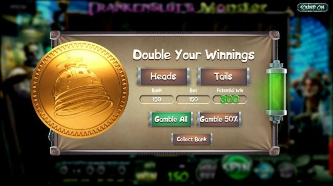 Frankenslot's Monster :: At the end of every winning spin, you may select the Duoble Up feature for a chance to double your some or all of your winnings.