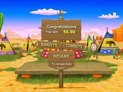 select bandits, cowboys or indians for your next bonus feature