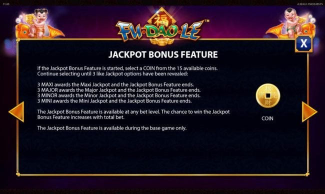 Fu Dao Le :: Jackpot Bonus Feature Rules - Continued