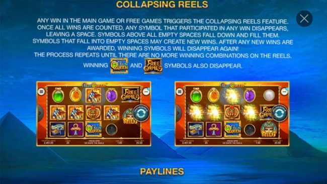Collapsing Reels - Any winning combination triggers the collapsing Reels Feature.
