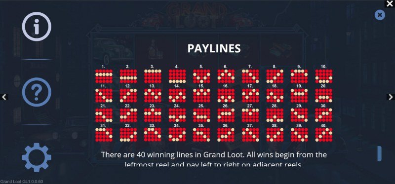 Grand Loot :: Paylines 1-40