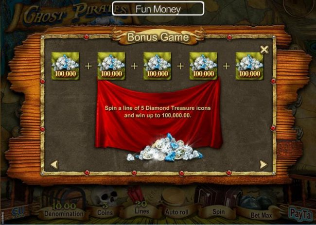 Spin a line of 5 diamond treasure icons and win up to 100,000.00