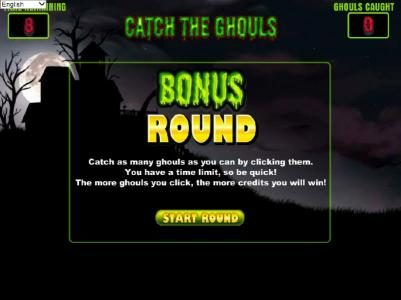 Ghouls Gold :: bonus round - catch as many ghouls as you can by clicking them. you have a time limit, so be quick! the more houls you click, the more credits you will win.