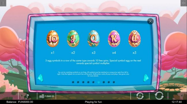 Gifts of Ostara :: Three egg symbols in a row of the same type awards 10 free spins. Special symbol egg on the reel awards special symbol multiplier