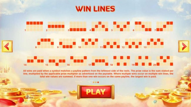 God of Wealth :: Payline Diagrams 1-20. All wins are paid when a symbol matches a payline pattern from the leftmost side of the reels.