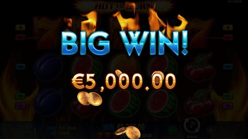 Hot to Burn :: Big Win